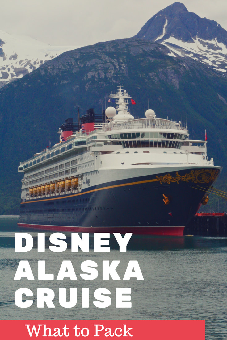 What to Pack for your Disney Alaska Cruise