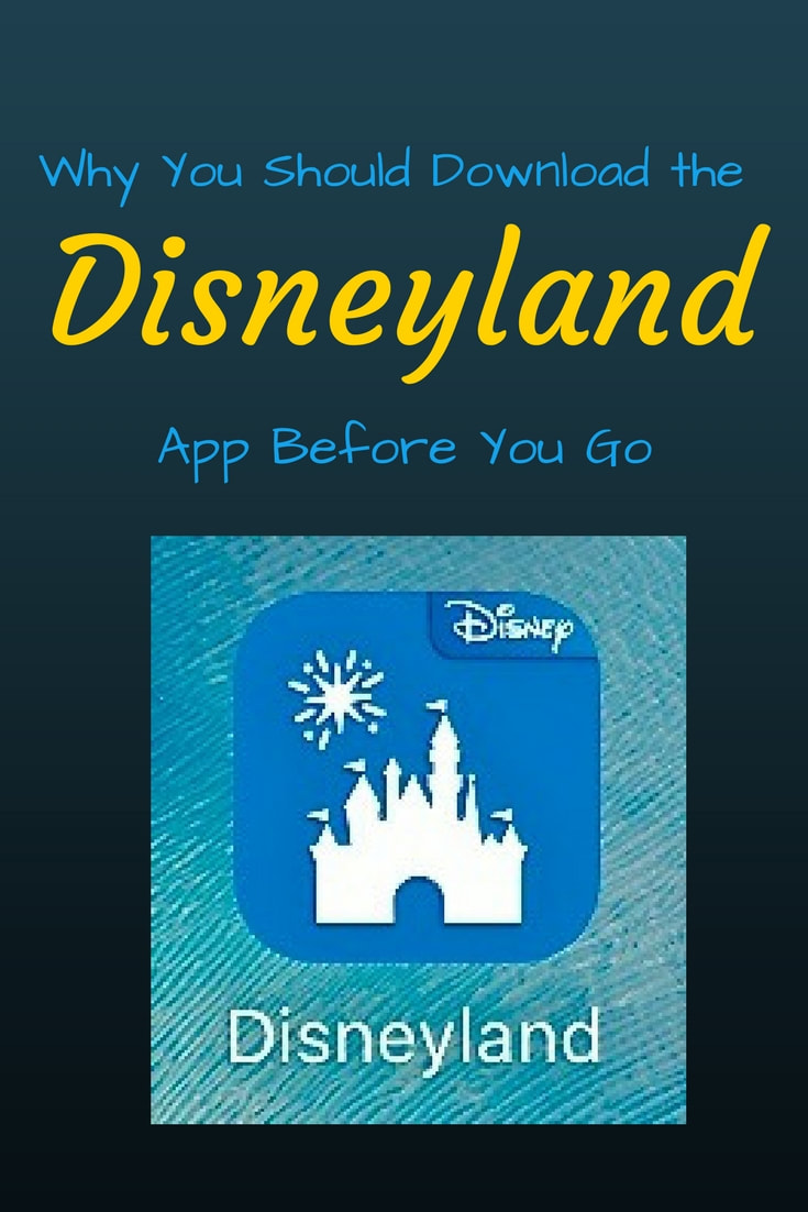 Why You Should Download the Disneyland App