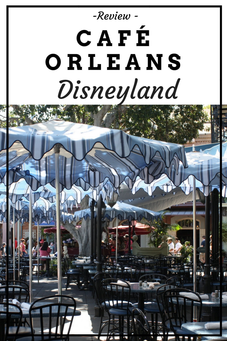 Review - Cafe Orleans at Disneyland