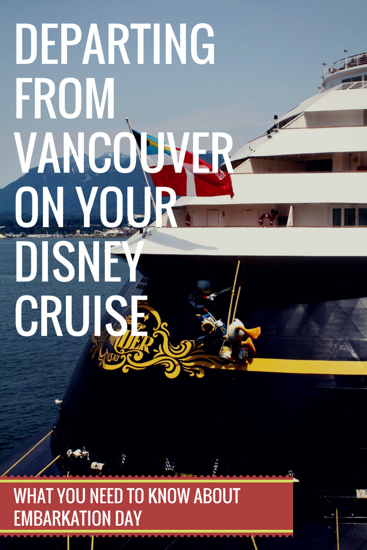 Departing from Vancouver for Your Disney Alaska Cruise