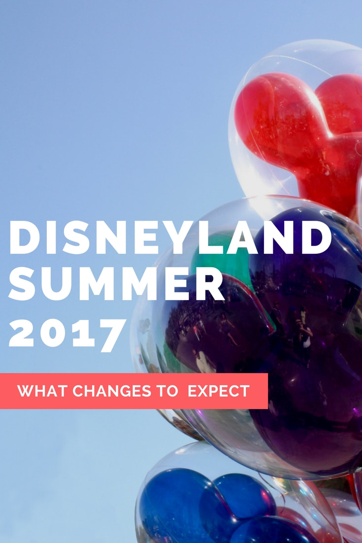 What to expect Summer 2017 at Disneyland