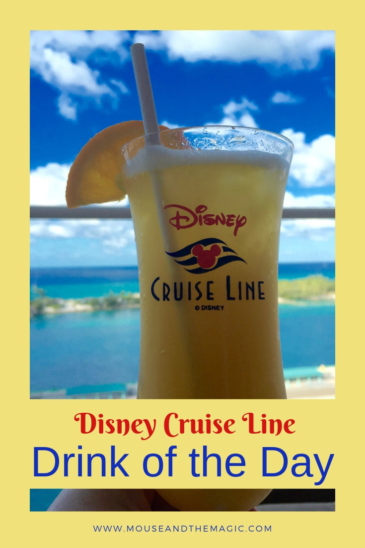 Disney Cruise Line Drink of the Day- Everything You Need to Know