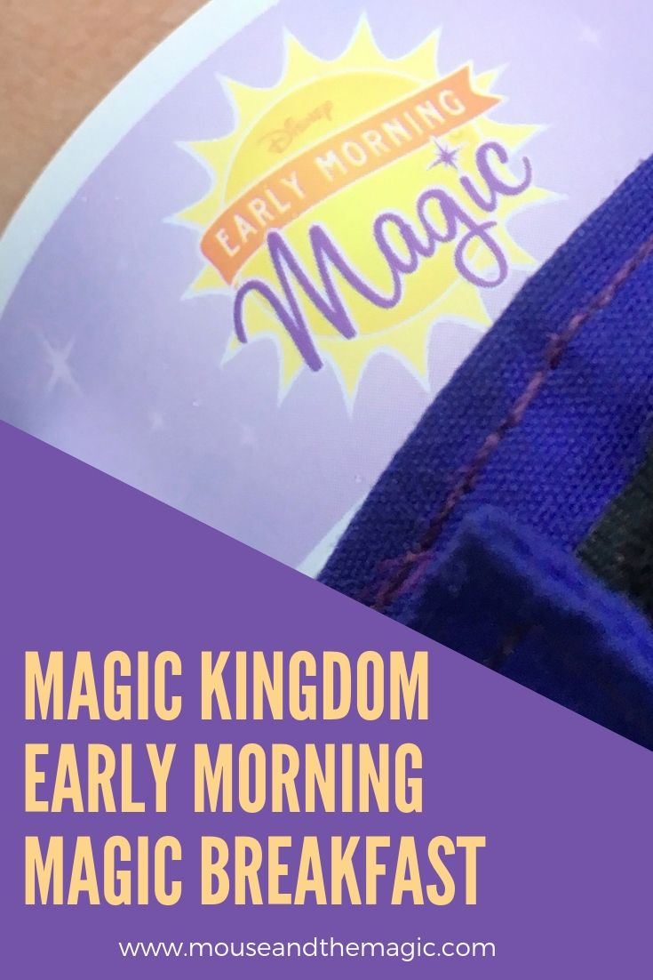 Magic Kingdom Early Morning Magic Breakfast