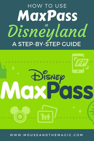 How to use Maxpass at Disneyland at Step-by-Step Guide