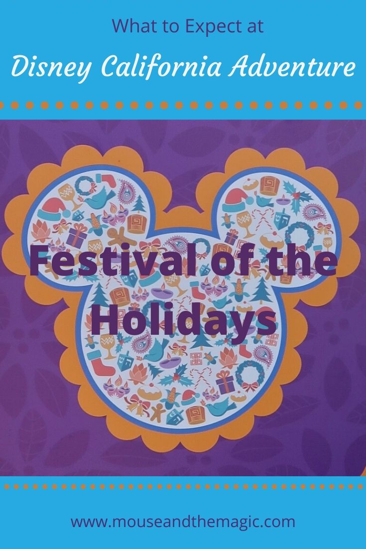 What To Expect at Festival of the Holidays at Disney California Adventure