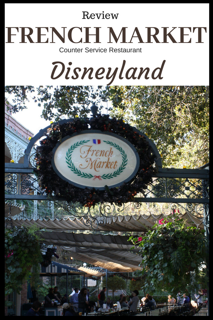 Review--the French Market Restaurant --Disneyland
