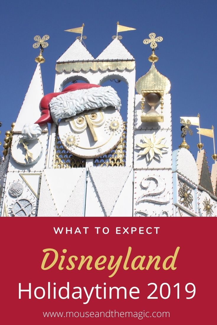 What to Expect Holidaytime at Disneyland 2019