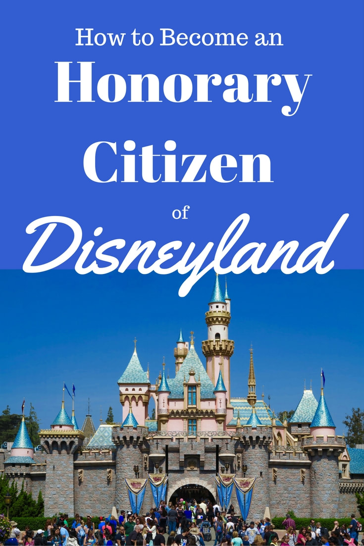 How to Become an Honorary Citizen of Disneyland