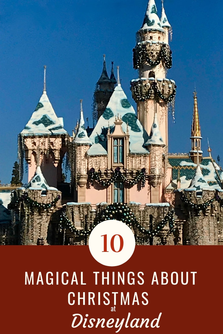 10 Magical Things about Christmas at Disneyland