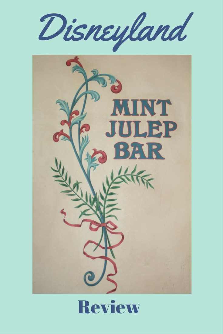 Review -- Mint Julep Bar -- Disneyland