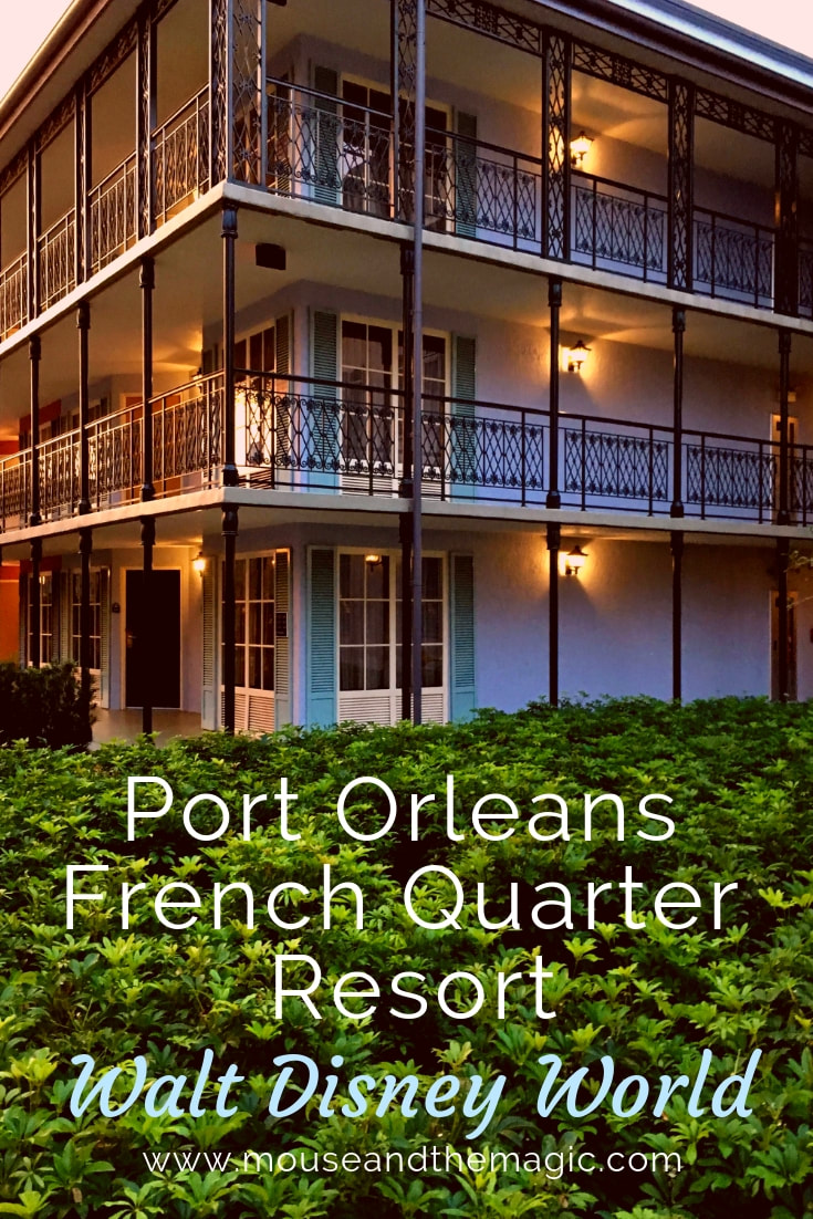 Port Orleans French Quarter at Walt Disney World - Review
