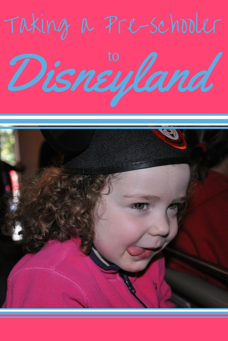 What you need to know about taking a pre-schooler to Disneyland