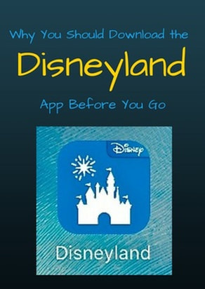 Why you should download the Disneyland app before you go