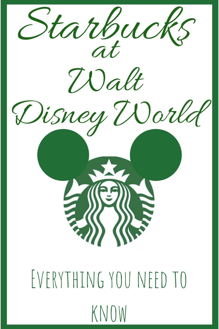 Starbucks at DisneyWorld - Everything You Need to Know