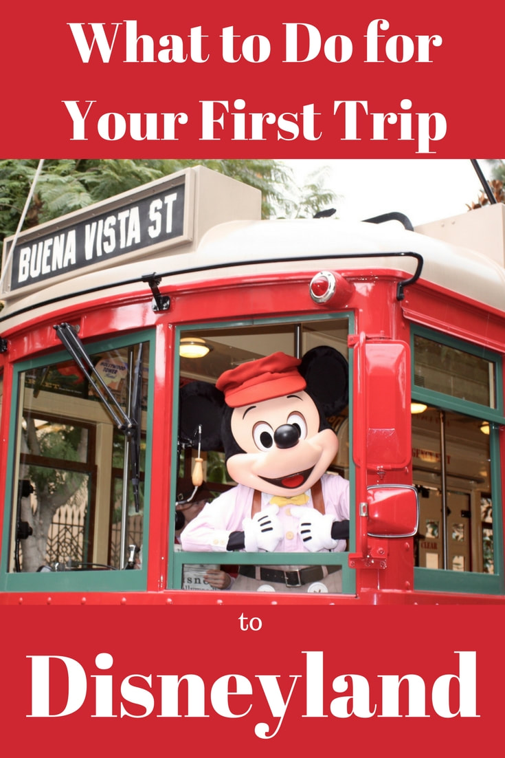 What to do for your first Trip to Disneyland
