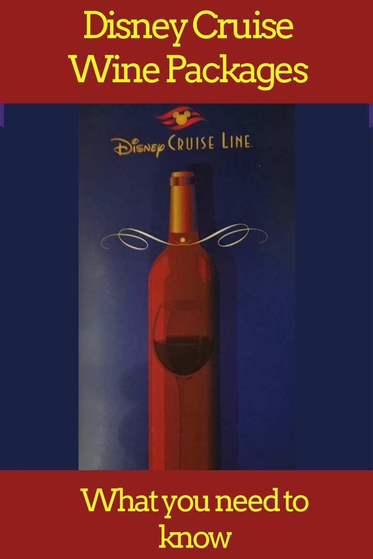 Disney Cruise Line Wine Packages - What You Need to Know